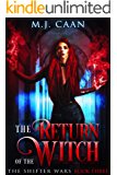 The Return Of The Witch: The Shifter Wars Book 3