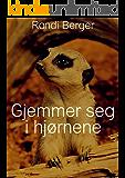 Gjemmer seg i hjørnene (Norwegian Edition)