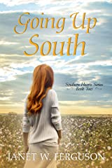 Going Up South (Southern Hearts Series Book 2) Kindle Edition