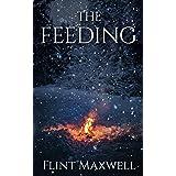 The Feeding: A Supernatural Apocalypse Novel (Whiteout Book 5)