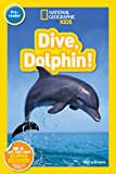 National Geographic Readers: Dive, Dolphin