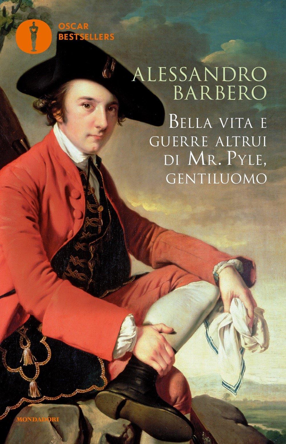 Bella vita e guerre altrui di mr. pyle, gentiluomo (copertina flessibile) di alessandro barbero 8838939527