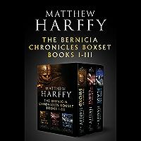 The Bernicia Chronicles Boxset: I-III (English Edition)