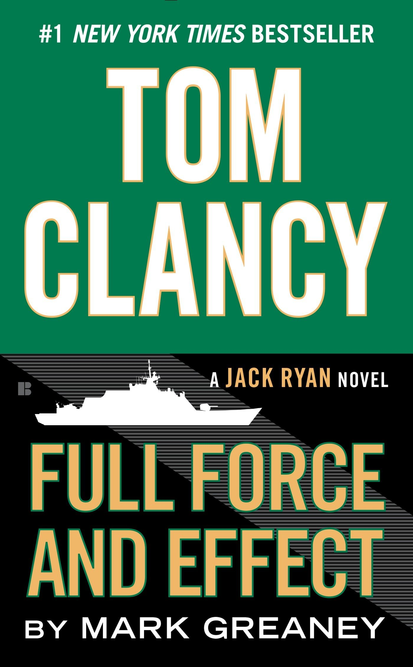 amazon tom clancy full force and effect a jack ryan novel mark