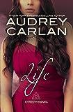 Life (Trinity Novel)