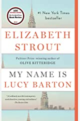 My Name Is Lucy Barton: A Novel Kindle Edition
