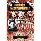 O Menino Que Enganou Mengele (Histórias do Holocausto)