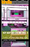 Hip Hop Raised Me Vol. 1: Tales of the Hip Hop Kid