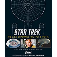 Star Trek. The U.S.S. Enterprise NCC-1701. Illustrated Handbook