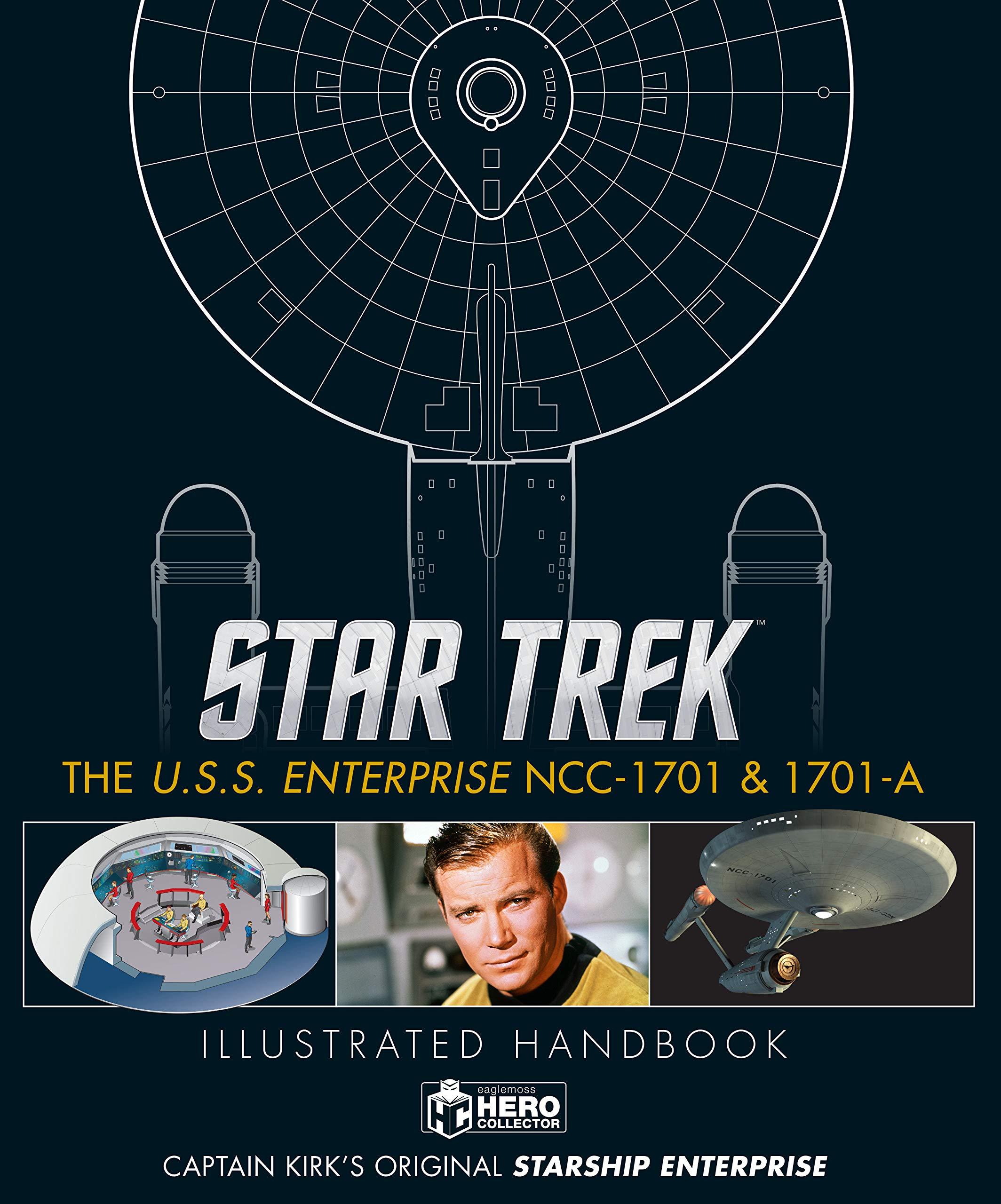 Star Trek: The U.S.S. Enterprise NCC-1701 Illustrated Handbook by Hero Collector