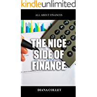 THE BRIGHT SIDE OF FINANCE: A little book on finance and something else (English Edition)