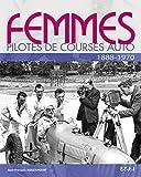 Femmes pilotes de course auto : 1888-1970