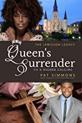 Queen's Surrender: To A Higher Calling (The Jamieson Legacy Book 10) Kindle Edition