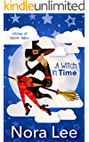 A Witch in Time (The Witches of Secret Hallow Book 4)