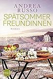 Spätsommerfreundinnen: Roman (German Edition)