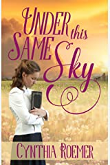 Under This Same Sky Kindle Edition