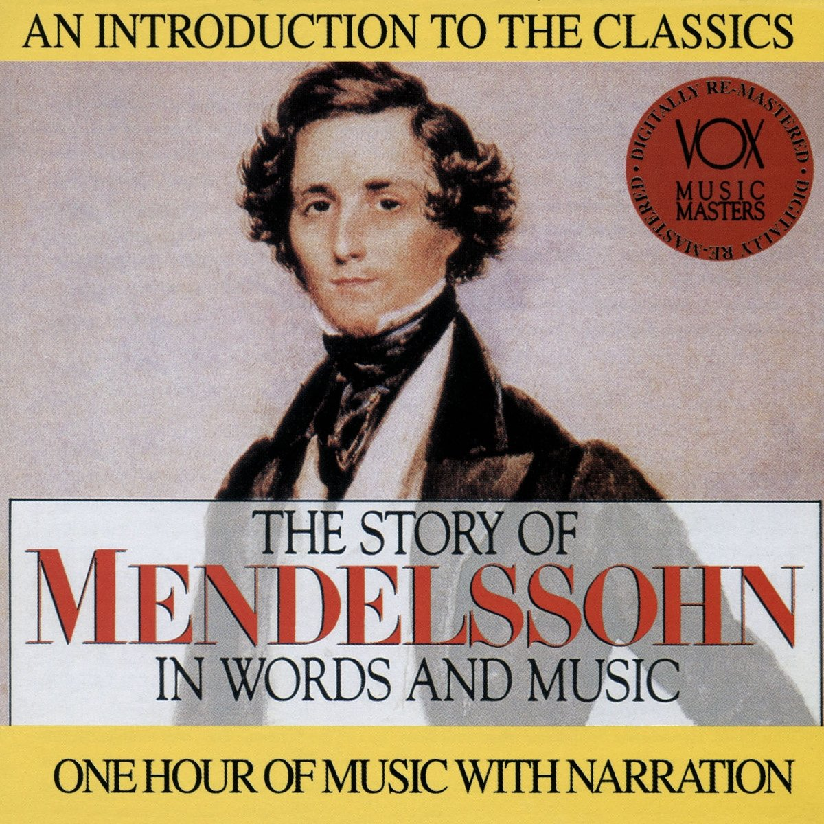 The Story of Mendelssohn In Words And Music