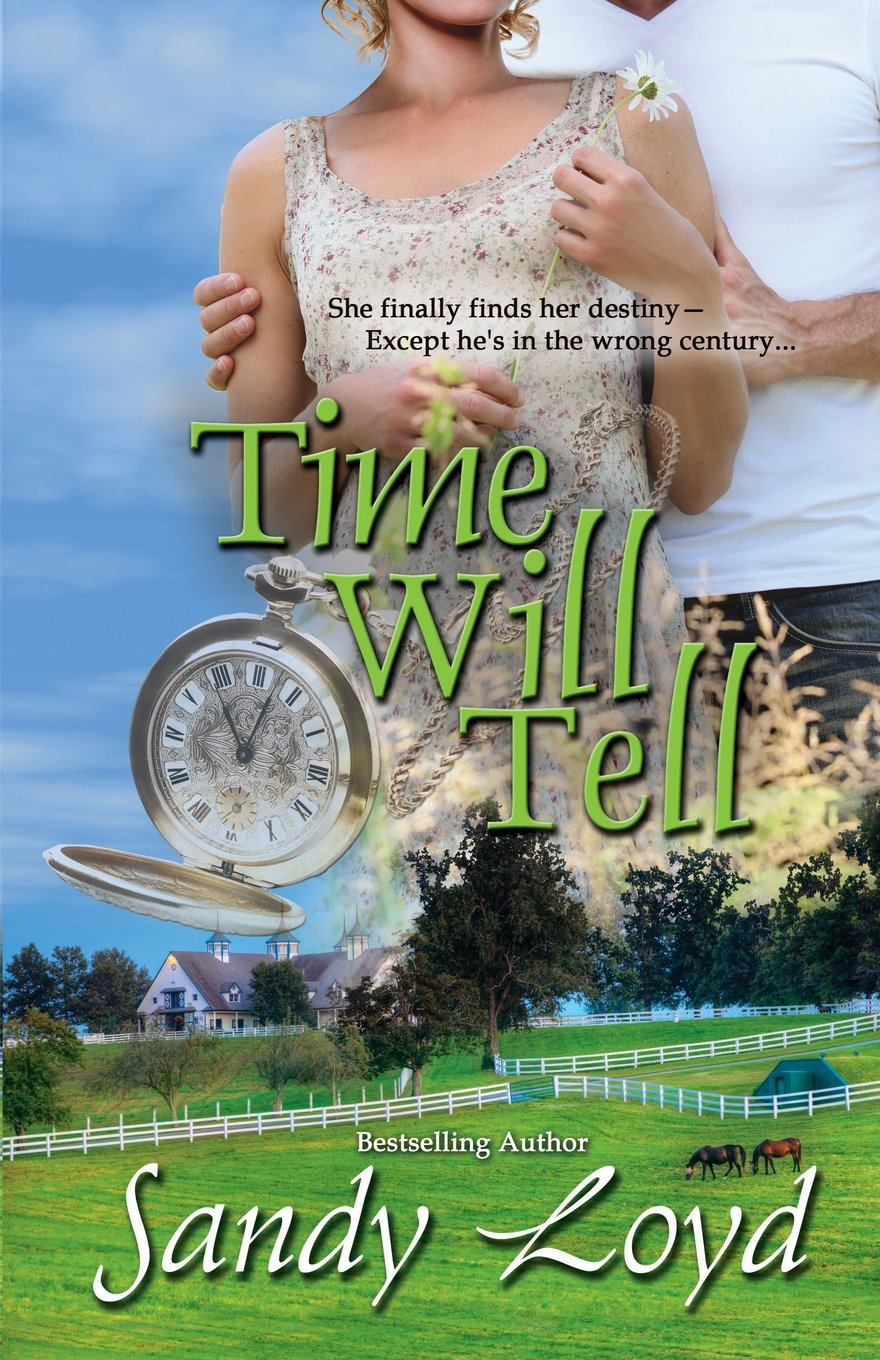 Time Will Tell (Timeless Series) (Volume 1) PDF