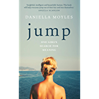 Jump: One Girl's Search For Meaning (English Edition)