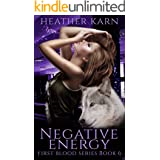 Negative Energy (The First Blood Series Book 6)