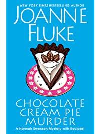Chocolate Cream Pie Murder (A Hannah Swensen Mystery Book 24)
