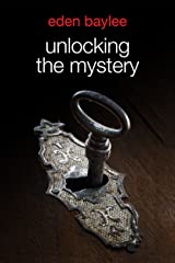 Unlocking the Mystery Kindle Edition