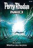 Perry Rhodan Neo 69: Wächter des Archivs: Staffel: Epetran 9 von 12 (Perry Rhodan Neo Paket)