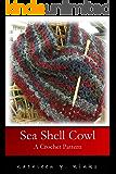 Sea Shell Cowl: A Crochet Pattern