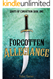 Forgotten Allegiance (Roots of Conviction Book 1)
