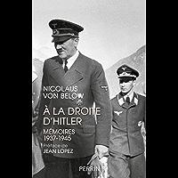 A la droite d'Hitler (French Edition)