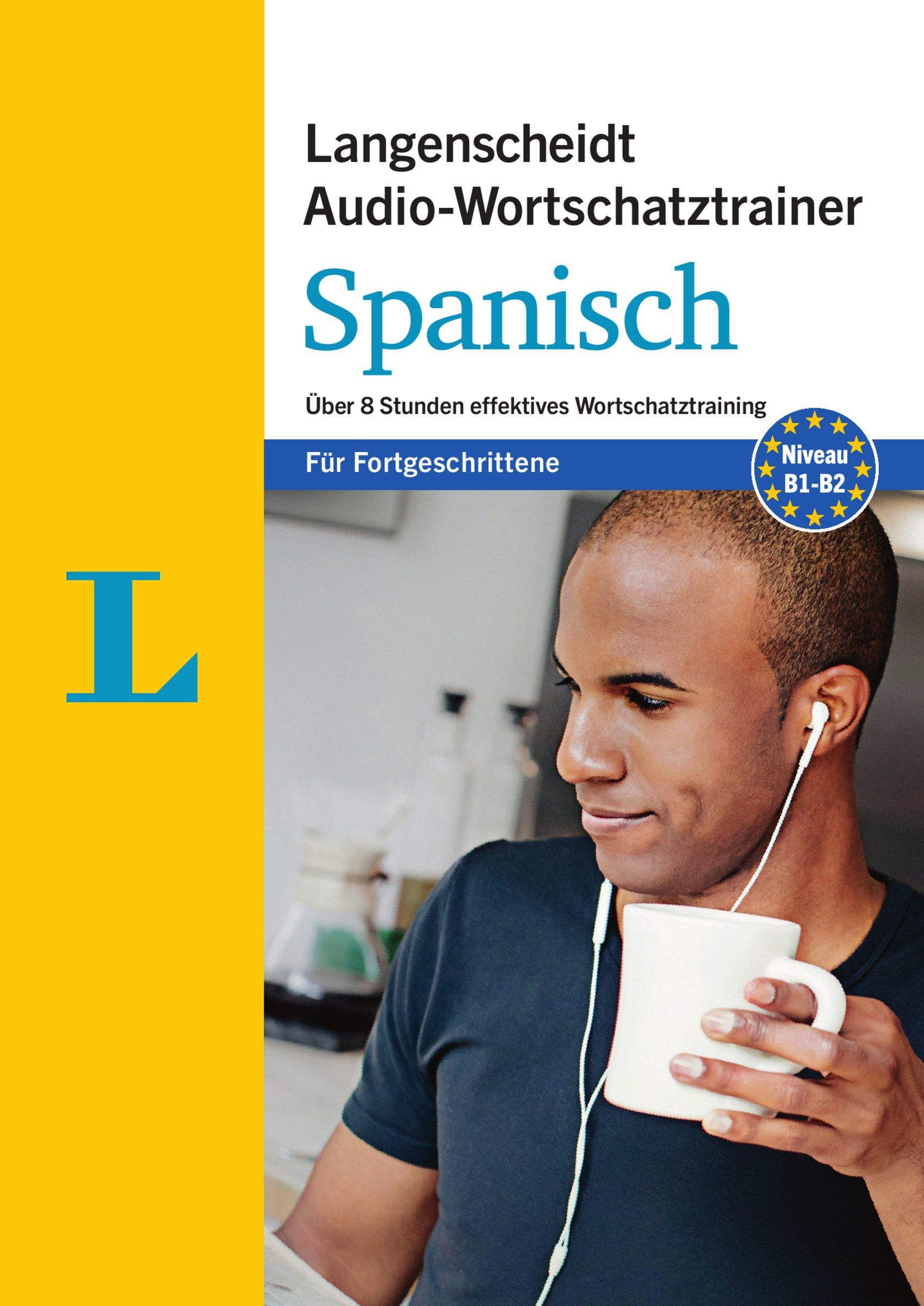langenscheidt-audio-wortschatztrainer-spanisch-fr-fortgeschrittene-fr-fortgeschrittene-ber-8-stunden-effektives-wortschatztraining-langenscheidt-audio-wortschatztrainer-fr-fortgeschrittene