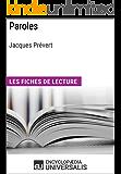 Paroles de Jacques Prévert: Les Fiches de lecture d'Universalis (French Edition)