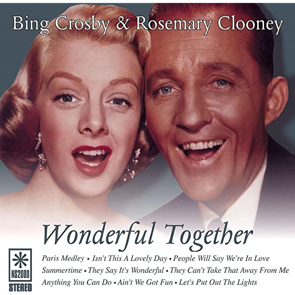 Wonderful Together By Bing Crosby Rosemary Clooney On Amazon Music Amazon Com