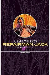 F. Paul Wilson's Repairman Jack: Scar-Lip Redux Kindle Edition