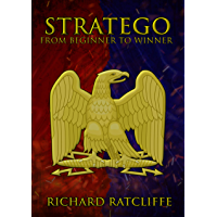 Stratego: From Beginner To Winner (English Edition)