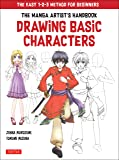 The Manga Artist's Handbook: Drawing Basic Characters: The Easy 1-2-3 Method for Beginners