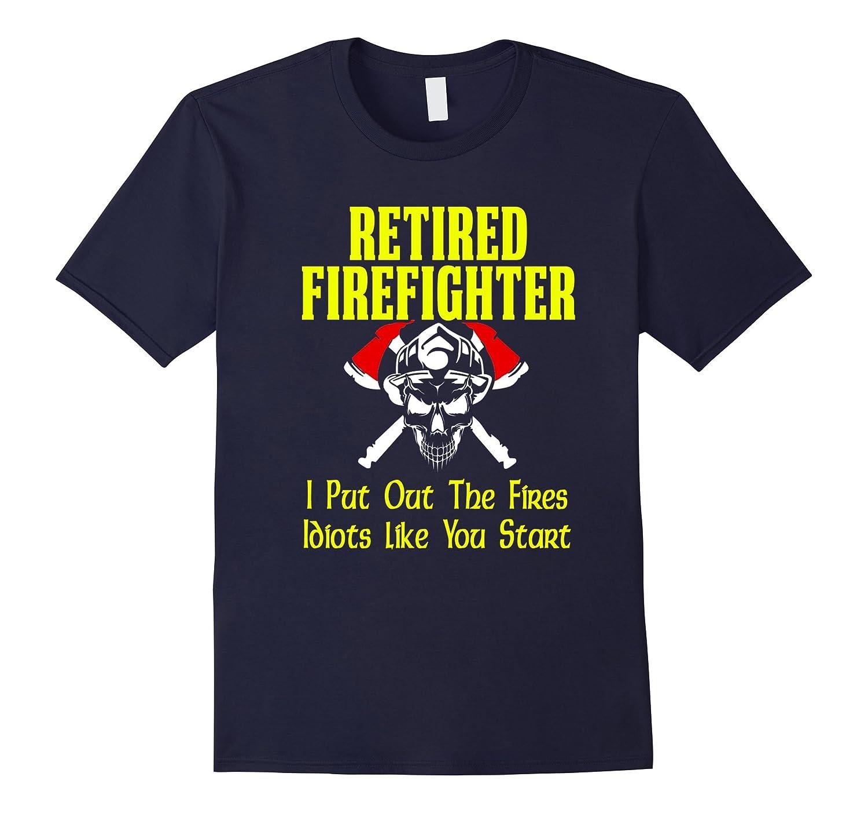 Funny Retired Firefighter Gift T Shirt-T-Shirt