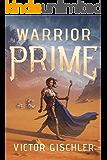 Warrior Prime (Ink Mage Legacy)