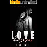 Dangerous Love: Gefährliche Liebe - Sammelband