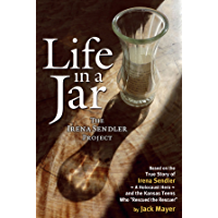 Life in a Jar: The Irena Sendler Project (English Edition)