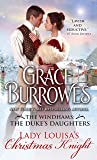 Lady Louisa's Christmas Knight (The Windhams: The Duke's Daughters, 3)