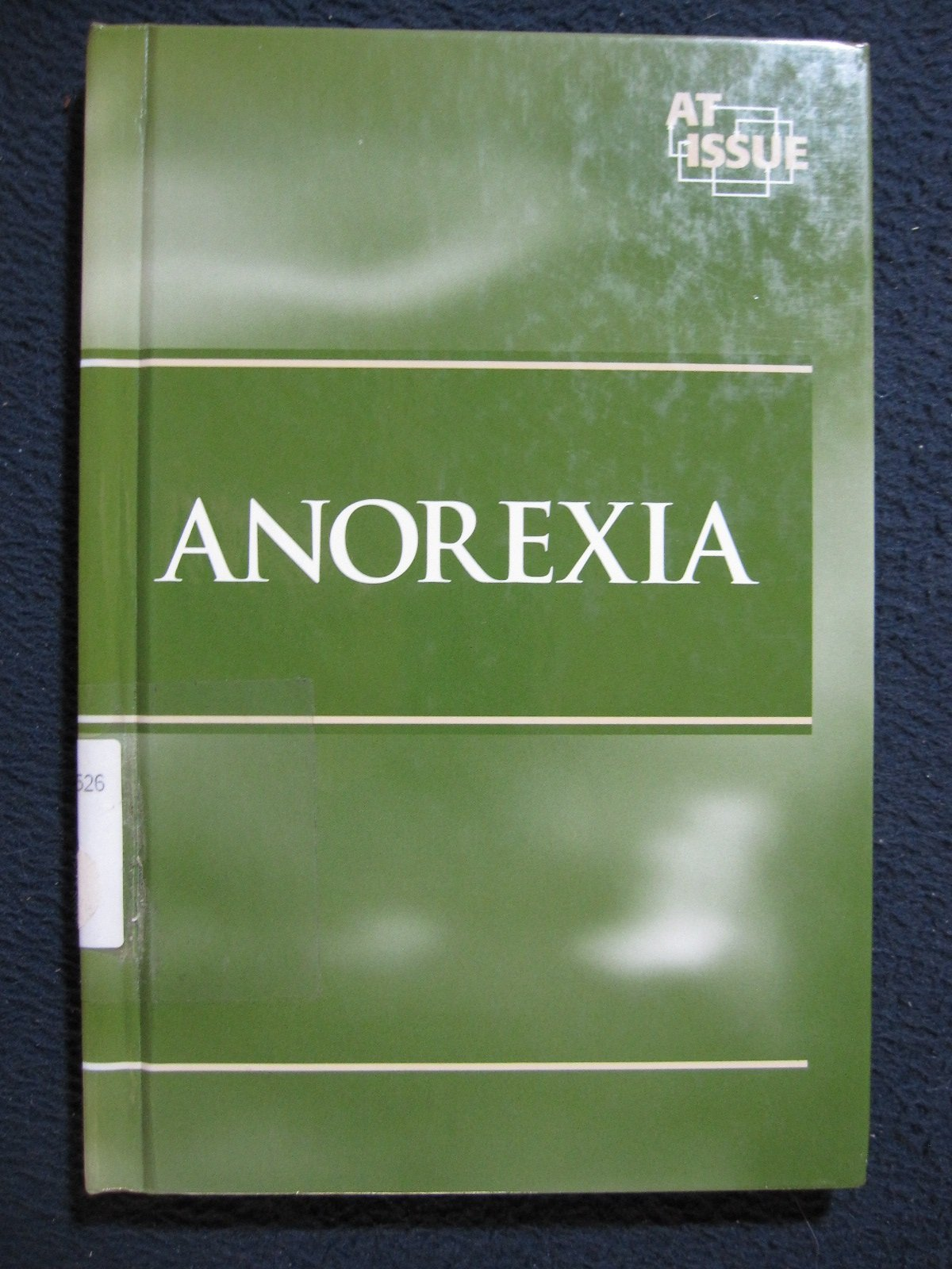 At Issue Series - Anorexia (hardcover edition) pdf