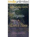 Regreso a Dom's Stone (Spanish Edition)