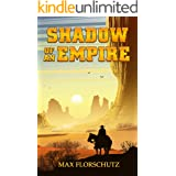 Shadow of an Empire