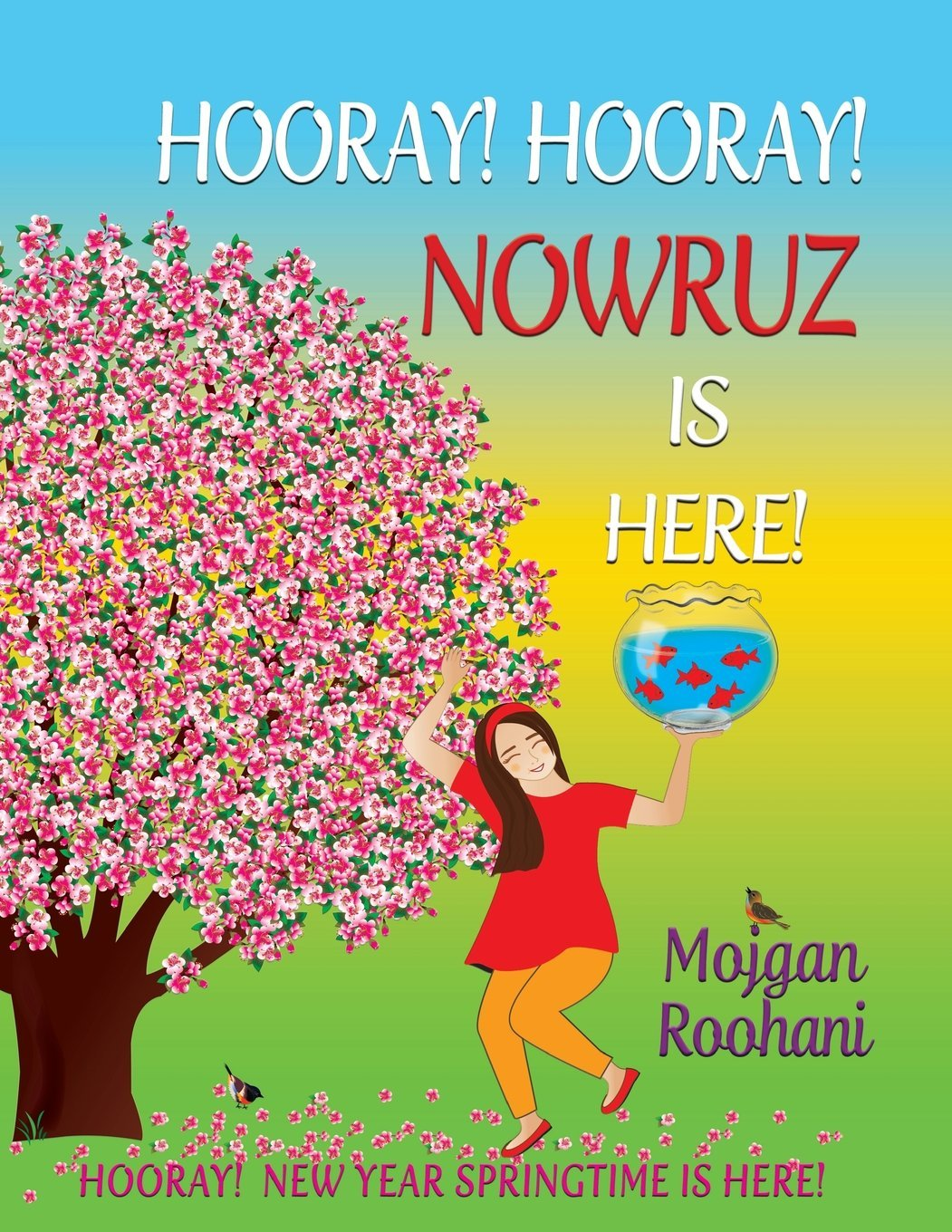 Hooray! Hooray! Nowruz Is Here! PDF