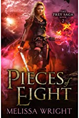 The Frey Saga Book II: Pieces of Eight Kindle Edition