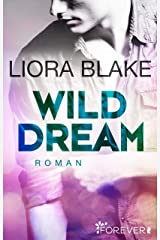 Wild Dream: Roman (Grand-Valley 2) (German Edition) Kindle Edition