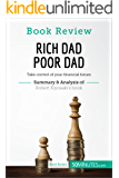 Book Review: Rich Dad Poor Dad by Robert Kiyosaki: Take control of your financial future