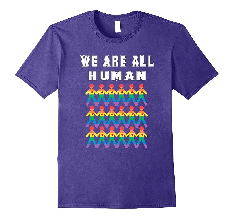 We are all human shirt LGBT Rainbow Gay Pride-CD