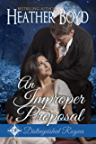 An Improper Proposal (Distinguished Rogues Book 6)